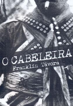 O Cabeleira, de Franklin Távora
