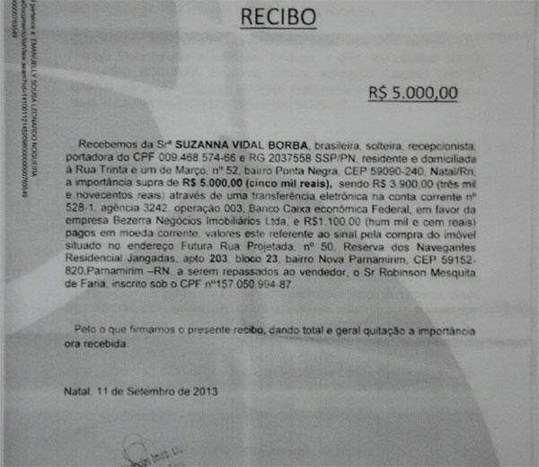 Recibos comprovam o pagamento de R$ 15 mil feito pela recepcionista para aquisição do imóvel do vice-governador Robinson Faria