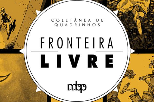 Fronteira Livre marca lançamento de publicação com 27 artistas das cinco regiões do Brasil. Milena Azevedo e Rodrigo Brum, são os organizadores da coletânea