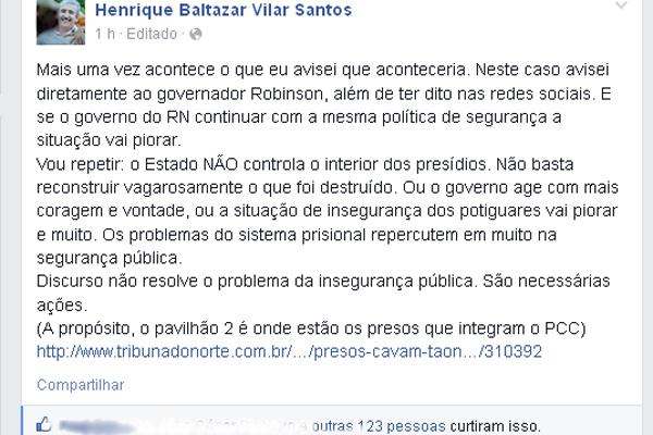Juiz de Execuções Penais, Henrique Baltazar usou uma rede social para falar sobre a fuga ocorrida na Penitenciária de Alcaçuz nesta segunda-feira