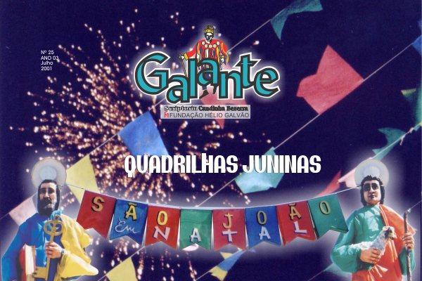 Encartada nos jornais Tribuna do Norte e Diário de Natal, a  Série Galante é  uma das mais completas pesquisas sobre cultura popular
