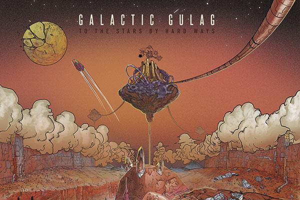 Assim é Galactic Gulag, cujo álbum de estreia, lançado em dezembro, é considerado um dos melhores do ano