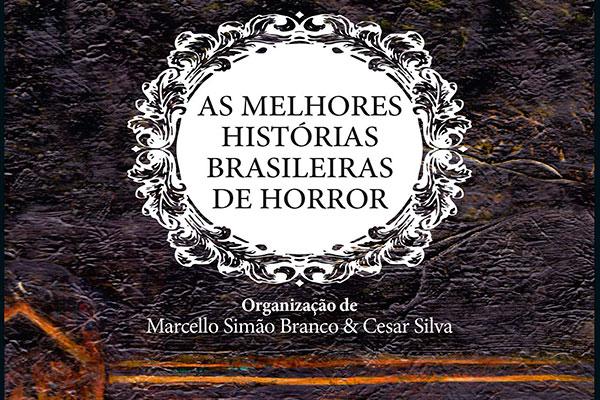 Livro mapeia horror nacional com uma seleção cronológica