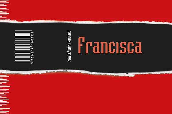 História de Francisca é ambientado no ano de 1926