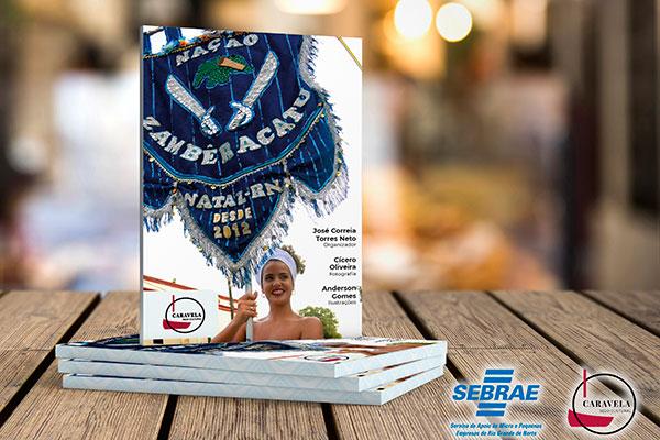 Livro lançado pelo selo Caravela Cultural valoriza a ancestralidade através da música, dança e cultura do grupo local  Zambêracatu