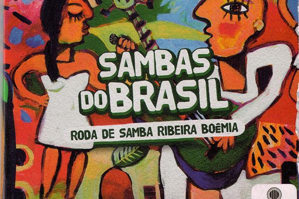 """O EP """"Sambas do Brasil"""" traz cinco clássicos do samba em releituras do Ribeira Boêmia e convidados"""